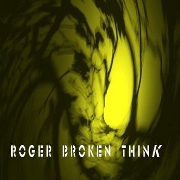 chill19-08 - Roger - Broken Think