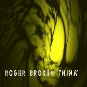 chill19-08_Roger-Broken_Think-front