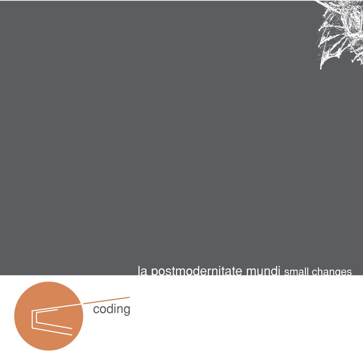 chill21-08 - Coding - la postmodernitate mundi