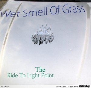 chill44-11-Wet_Smell_Of_Grass-Ride_to_The_Light_Point-front